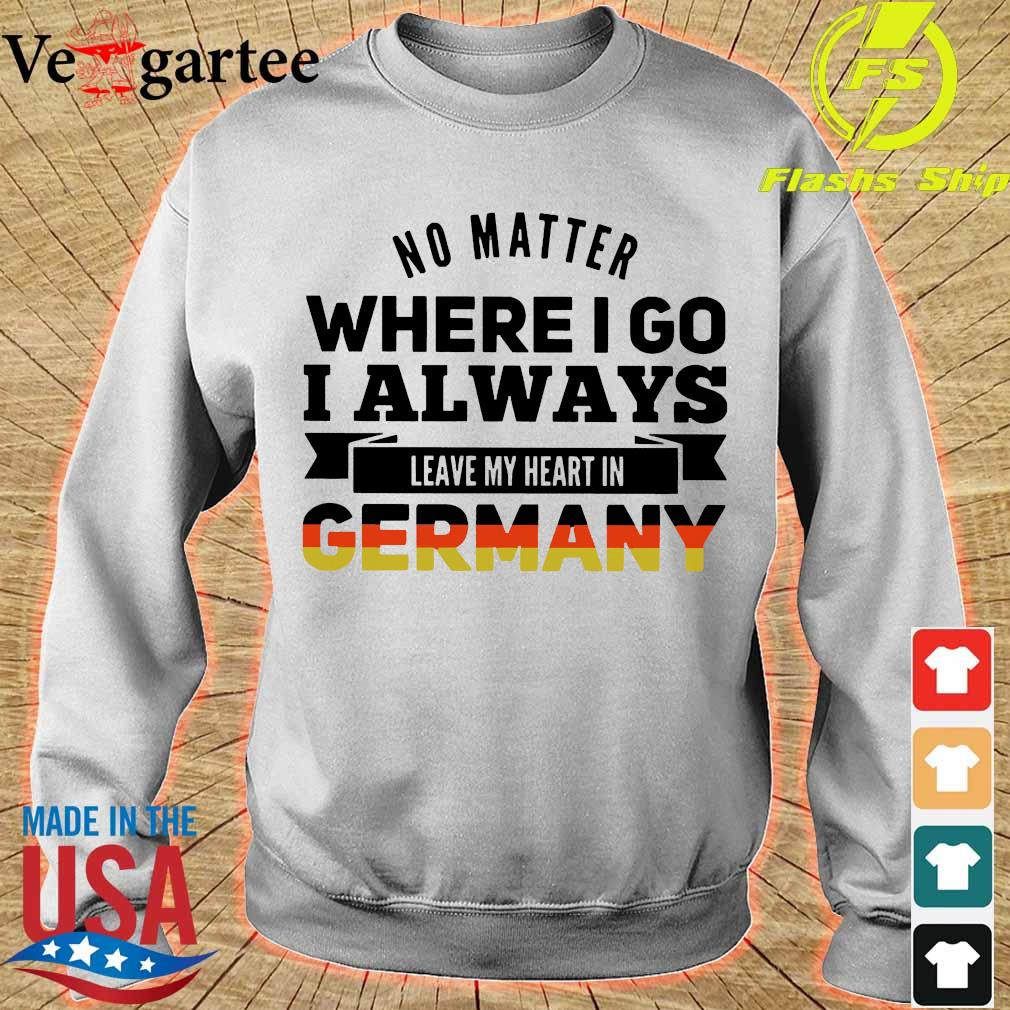 No matter where I go I always leave my heart in Germany s sweater