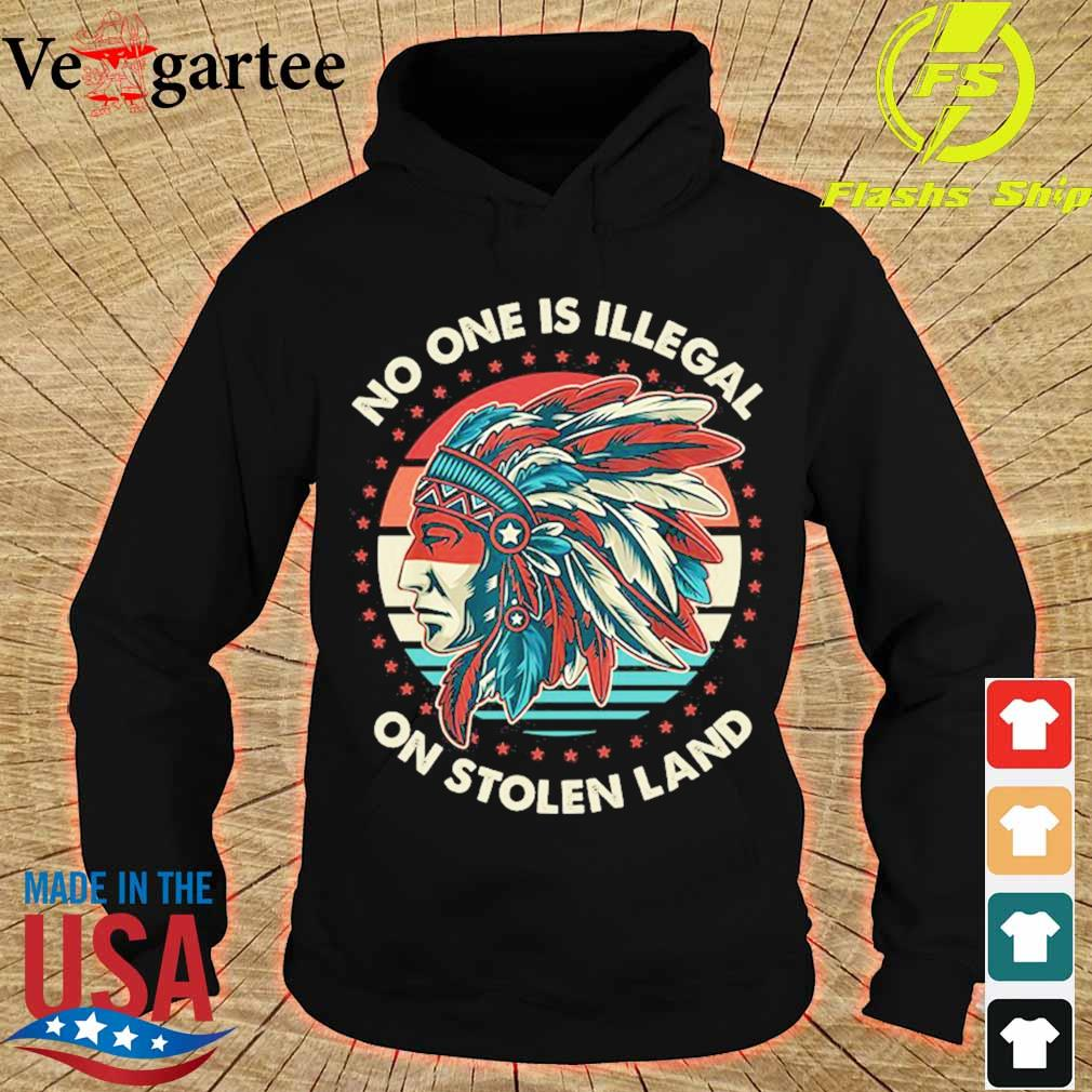 No one is Illegal on stolen land vintage s hoodie