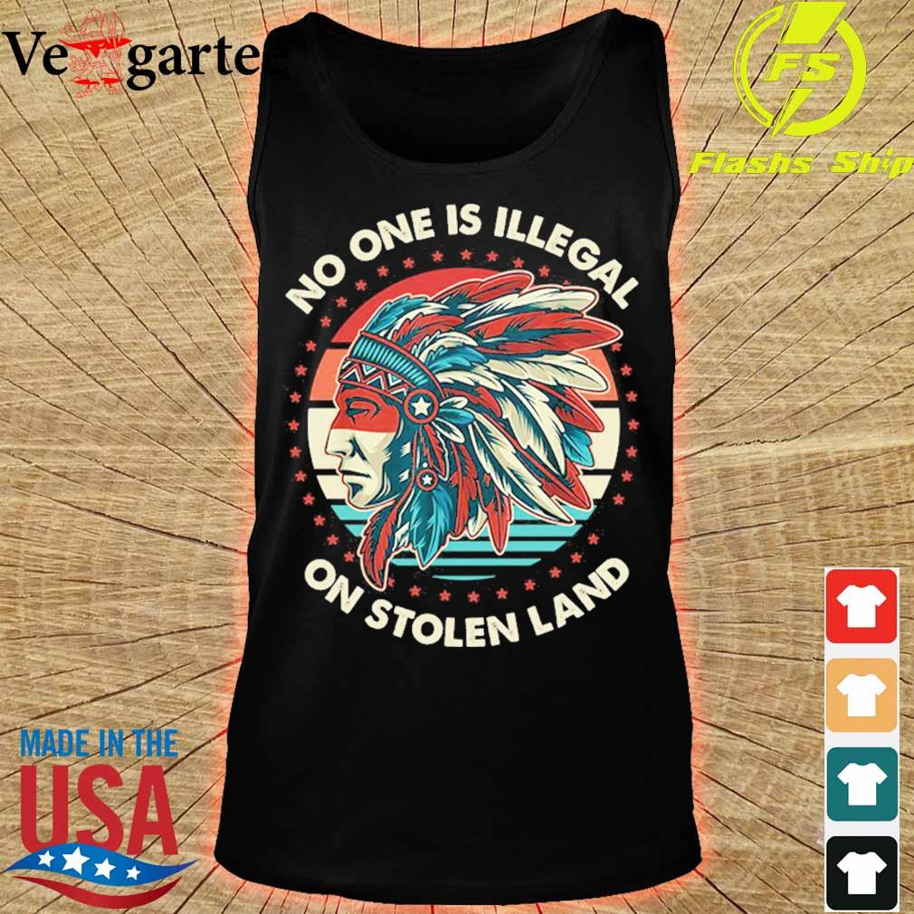 No one is Illegal on stolen land vintage s tank top