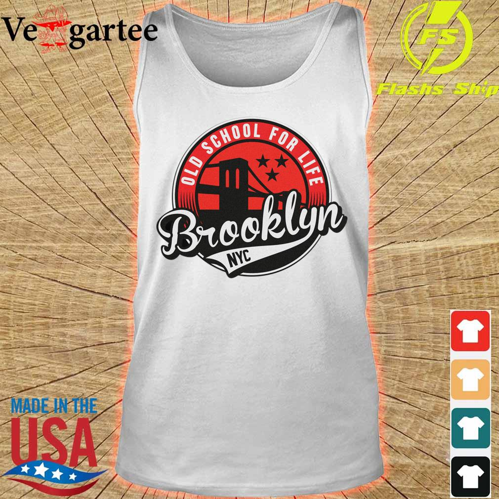 Old school for life Brooklyn NYC s tank top