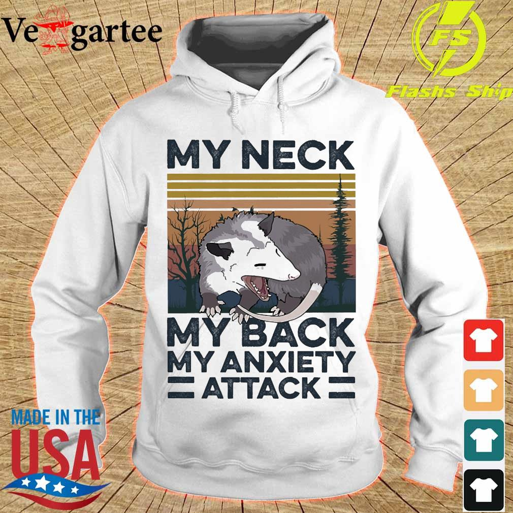 opossum my neck my back my anxiety attack vintage s hoodie