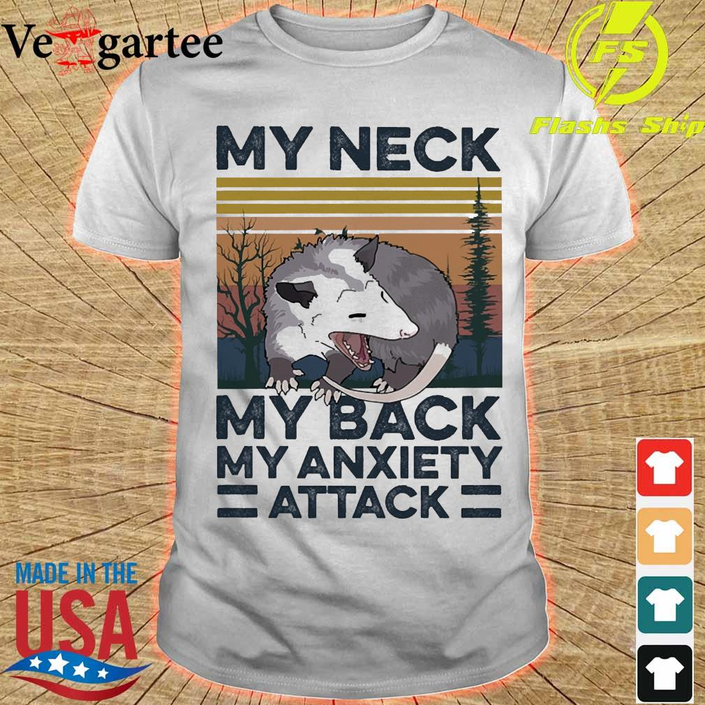 opossum my neck my back my anxiety attack vintage shirt