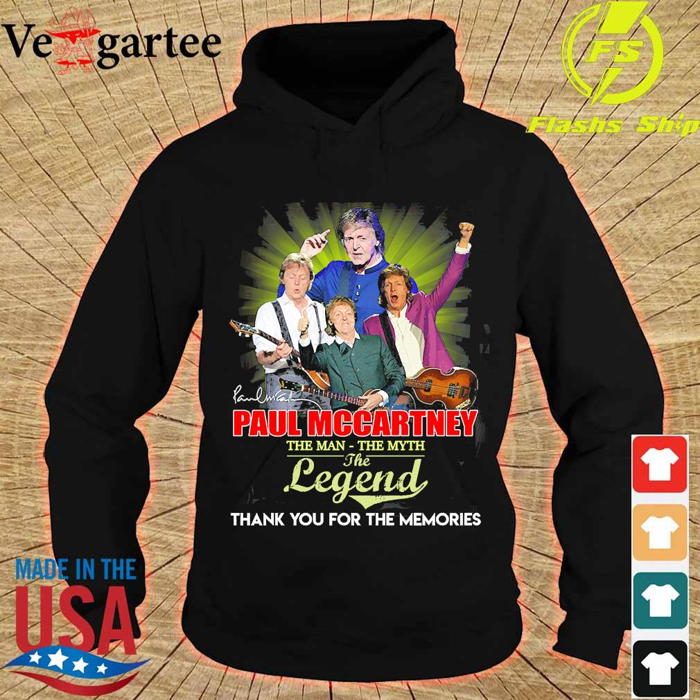 Paul Mccartney the man the myth the legend thank You for the memories signature s hoodie