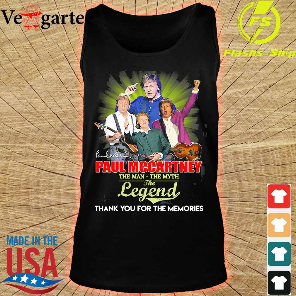 Paul Mccartney the man the myth the legend thank You for the memories signature s tank top
