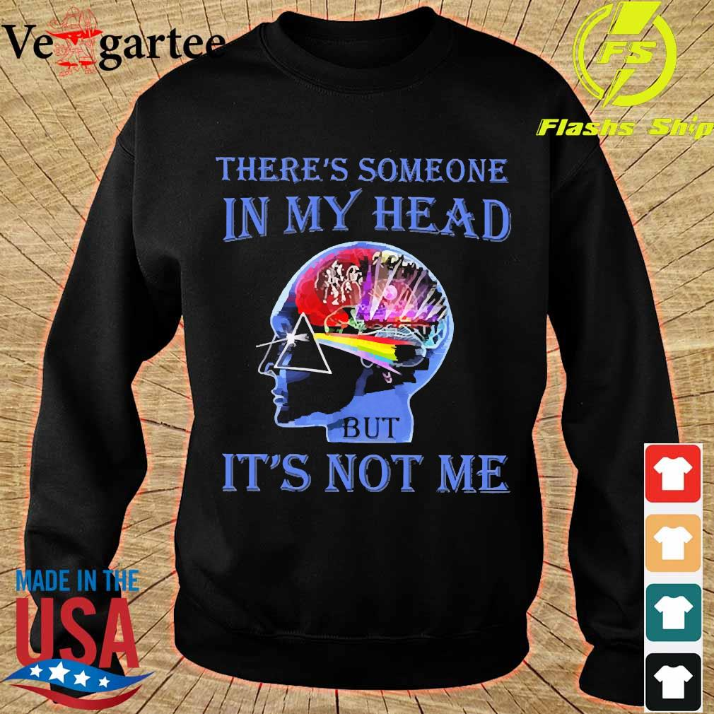 Pink Floyd There's someone in My head It's not Me Shirt sweater