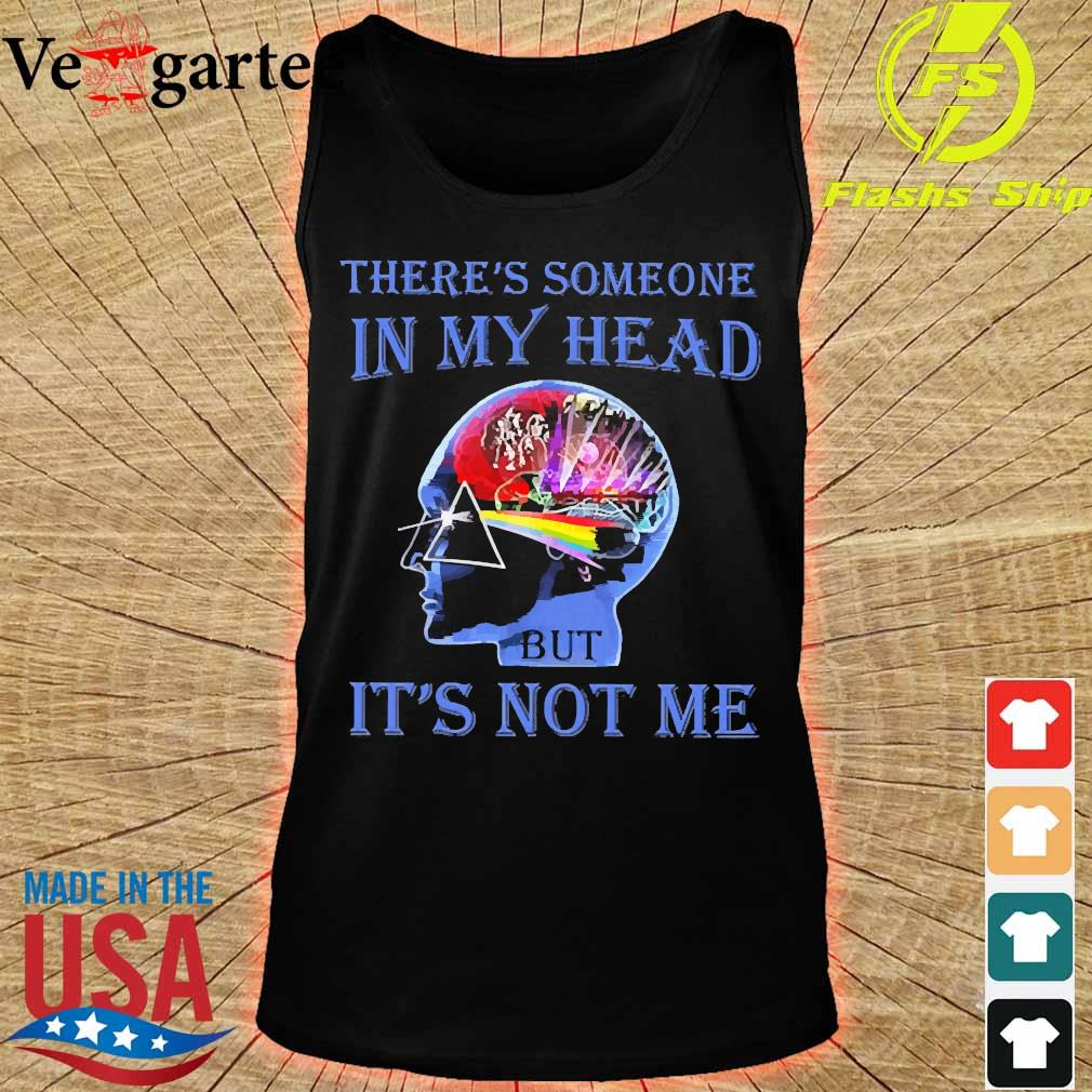 Pink Floyd There's someone in My head It's not Me Shirt tank top