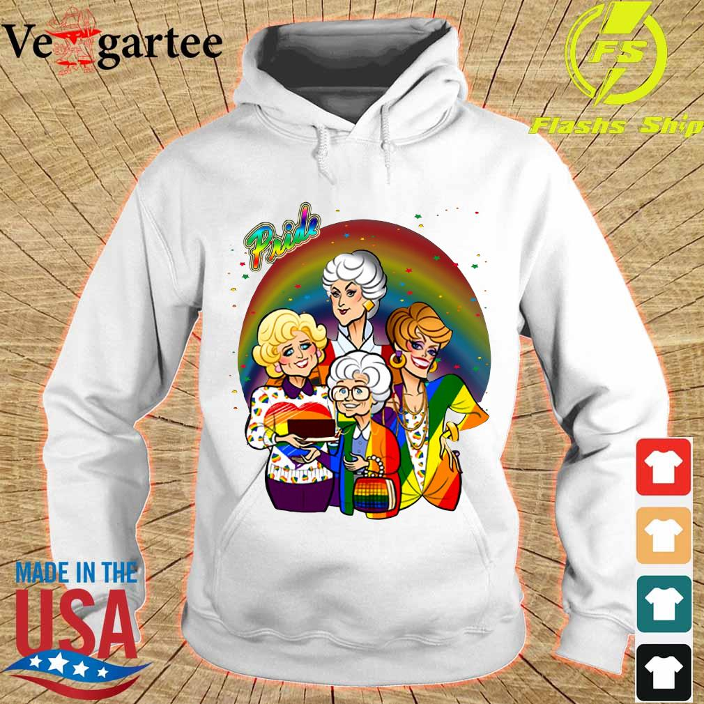Pride the Golden Girls s hoodie