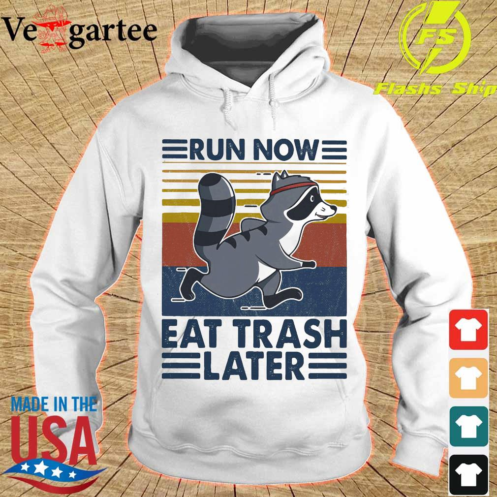 Run now aet trash later vintage s hoodie