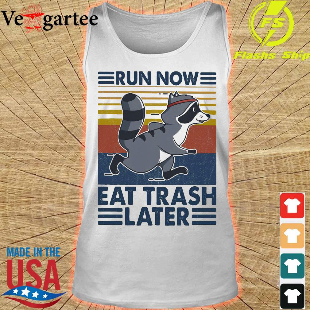 Run now aet trash later vintage s tank top