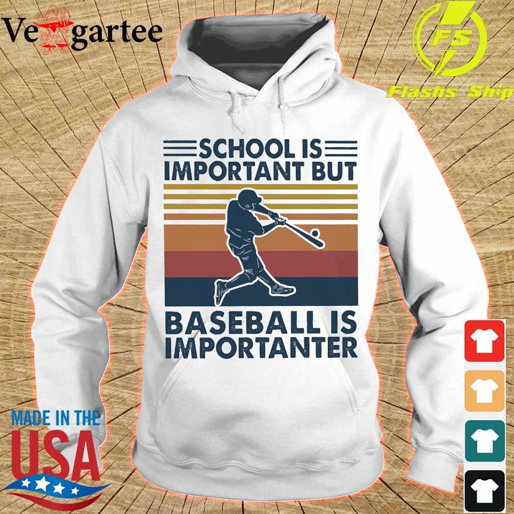 School is important but basketball is importanter vintage Shirt hoodie
