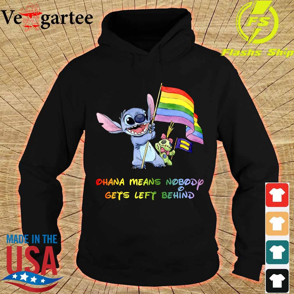Stitch LGBT Pride Ohana Means Nobody Gets left Behind s hoodie