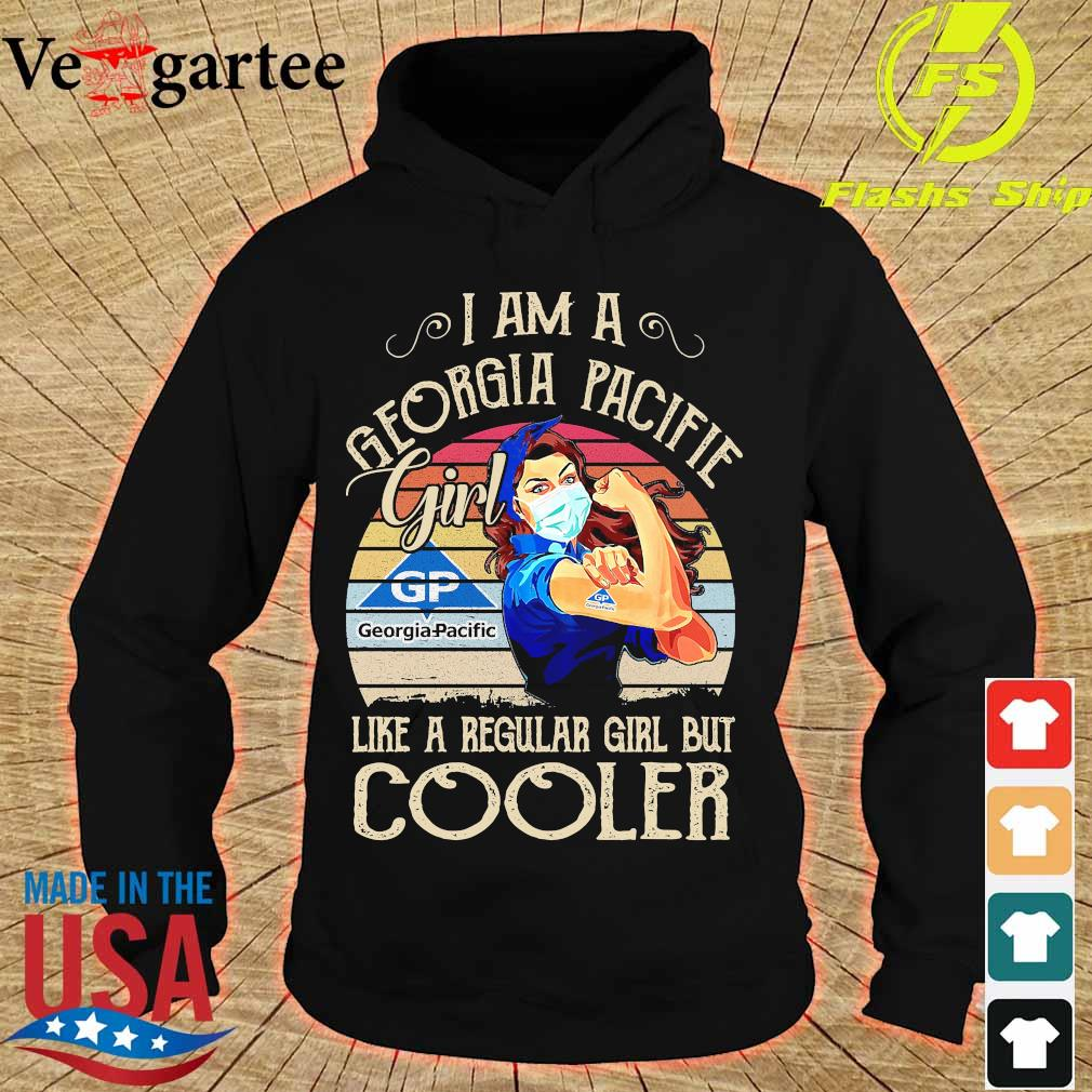 Strong girl mask I am a Georgia Pacific girl like a regular girl but cooler vintage s hoodie