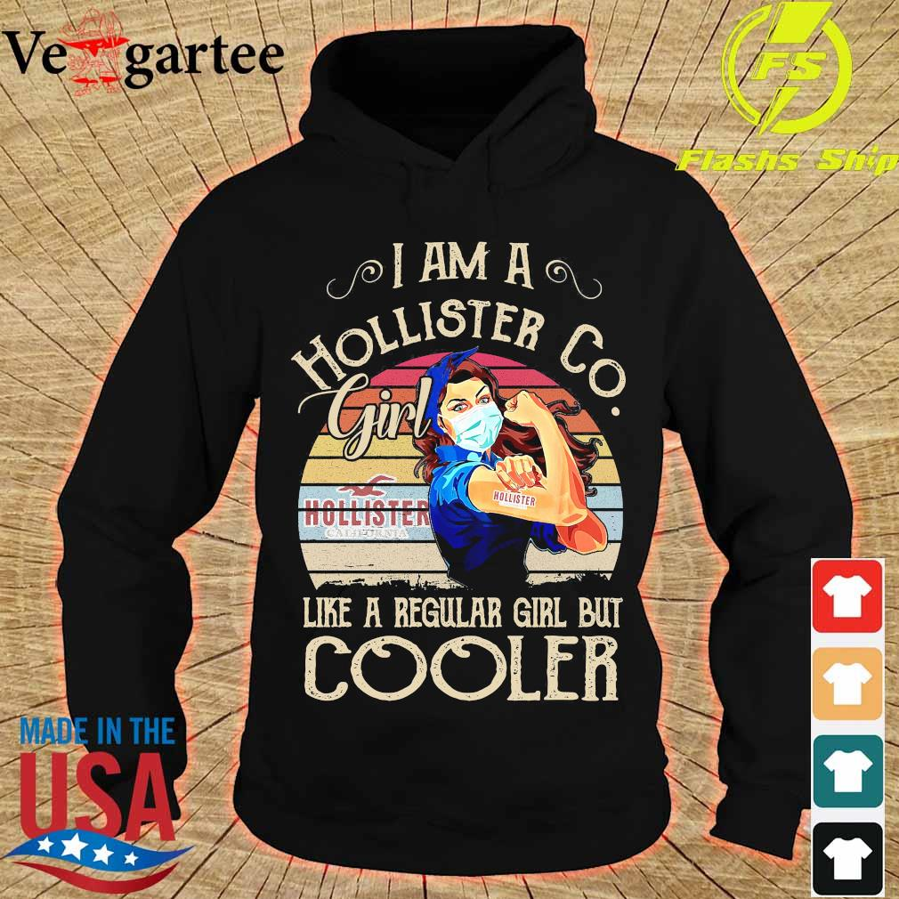 Strong girl mask I am a Hollister Co girl like a regular girl but cooler vintage s hoodie