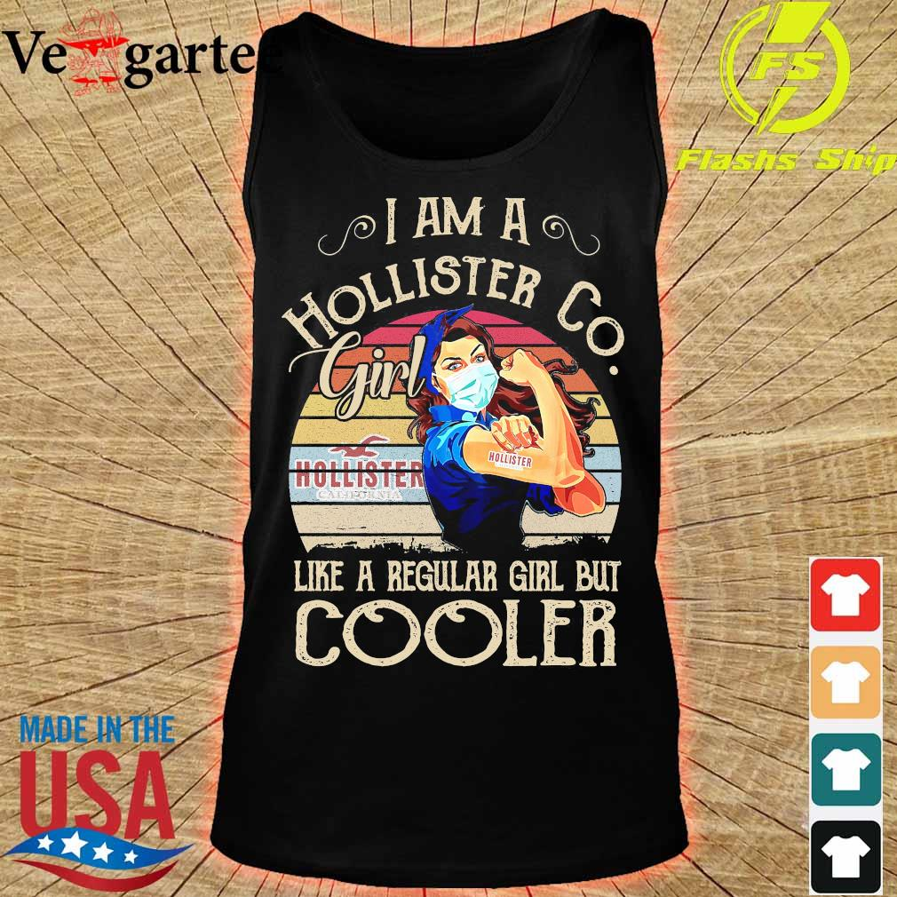 Strong girl mask I am a Hollister Co girl like a regular girl but cooler vintage s tank top
