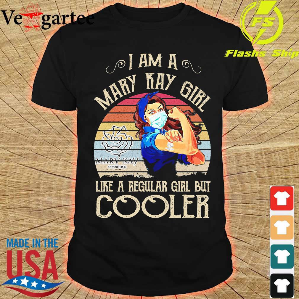 Strong girl mask I am a Mary Kay girl like a regular girl but cooler vintage shirt