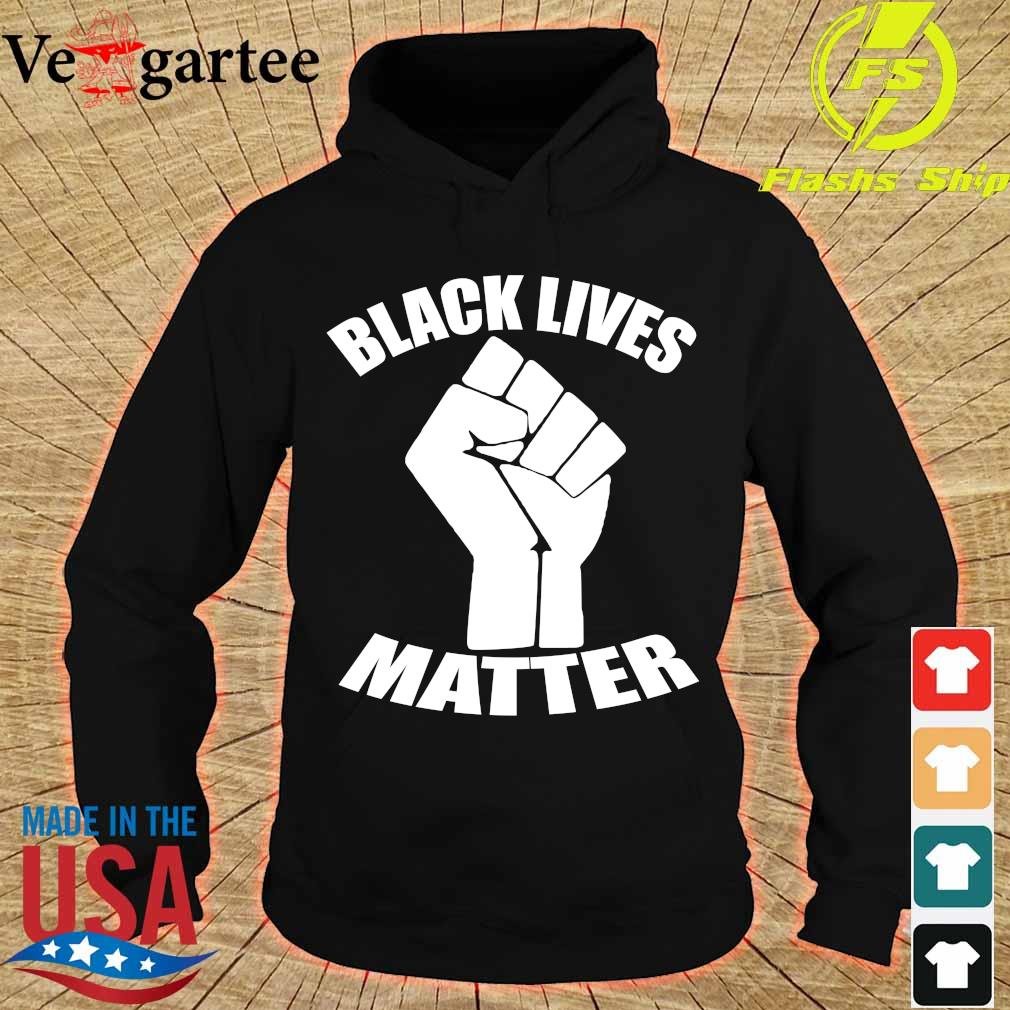 Strong Hand black lives matter s hoodie
