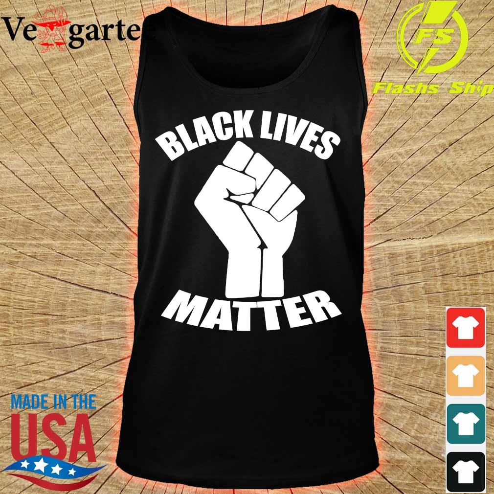 Strong Hand black lives matter s tank top