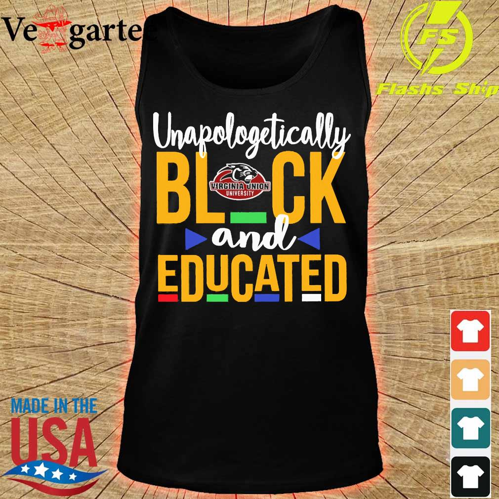 Unapologetically black Virginia Union University logo and educated s tank top