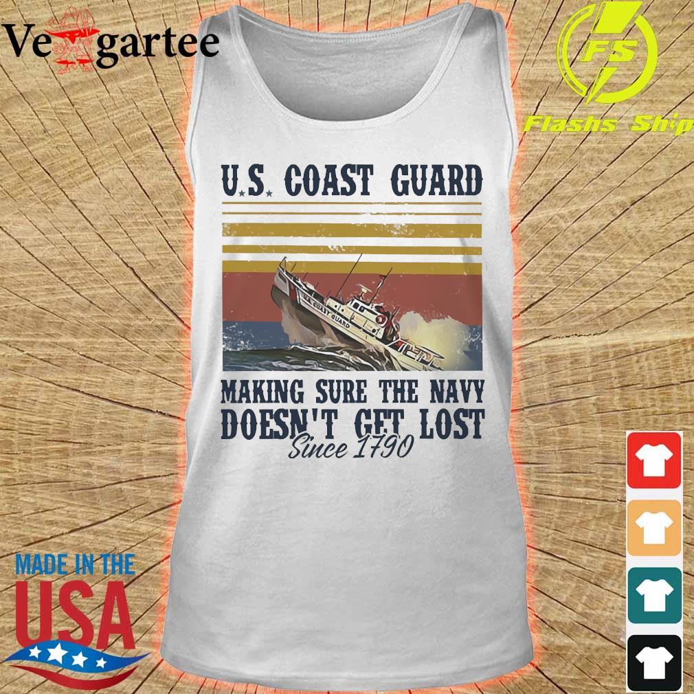 US coast guard making sure the Navy doesn't get lost since 1790 vintage Shirt tank top