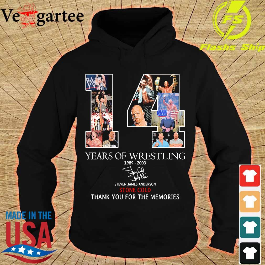 14 Years of Wrestling 1989 2003 Steven James Anderson Stone Cold thank You for the memories signature s hoodie