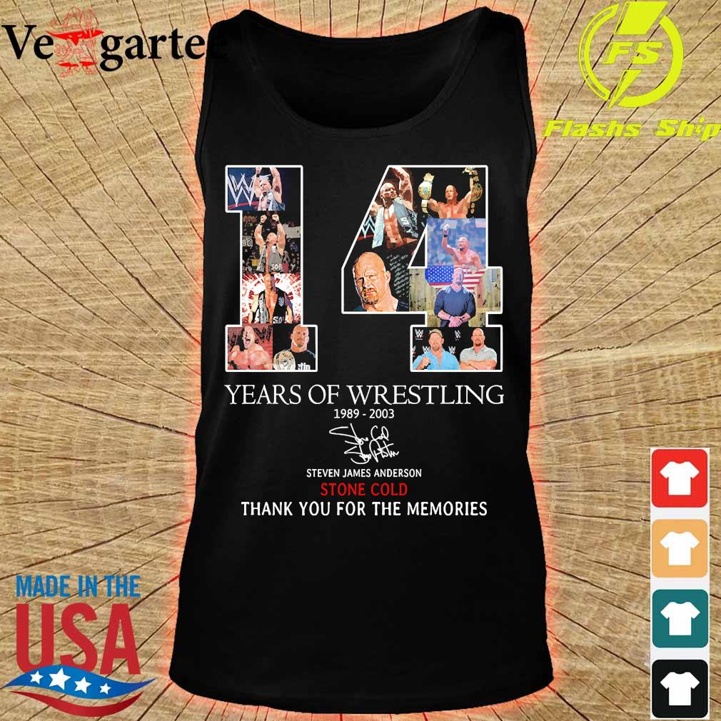 14 Years of Wrestling 1989 2003 Steven James Anderson Stone Cold thank You for the memories signature s tank top