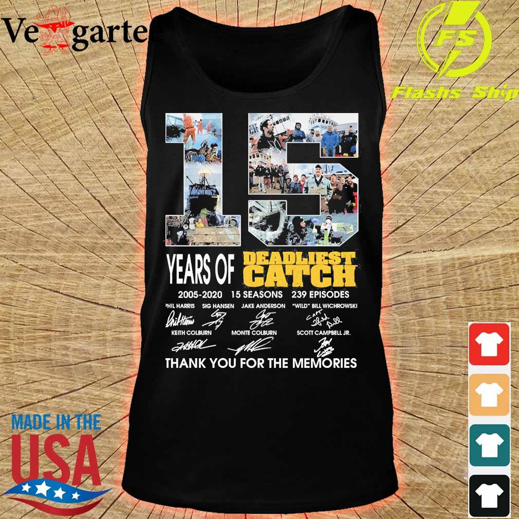 15 Years of Deadliest Catch 2005 2020 15 seasons 239 episodes thank You for the memories s tank top