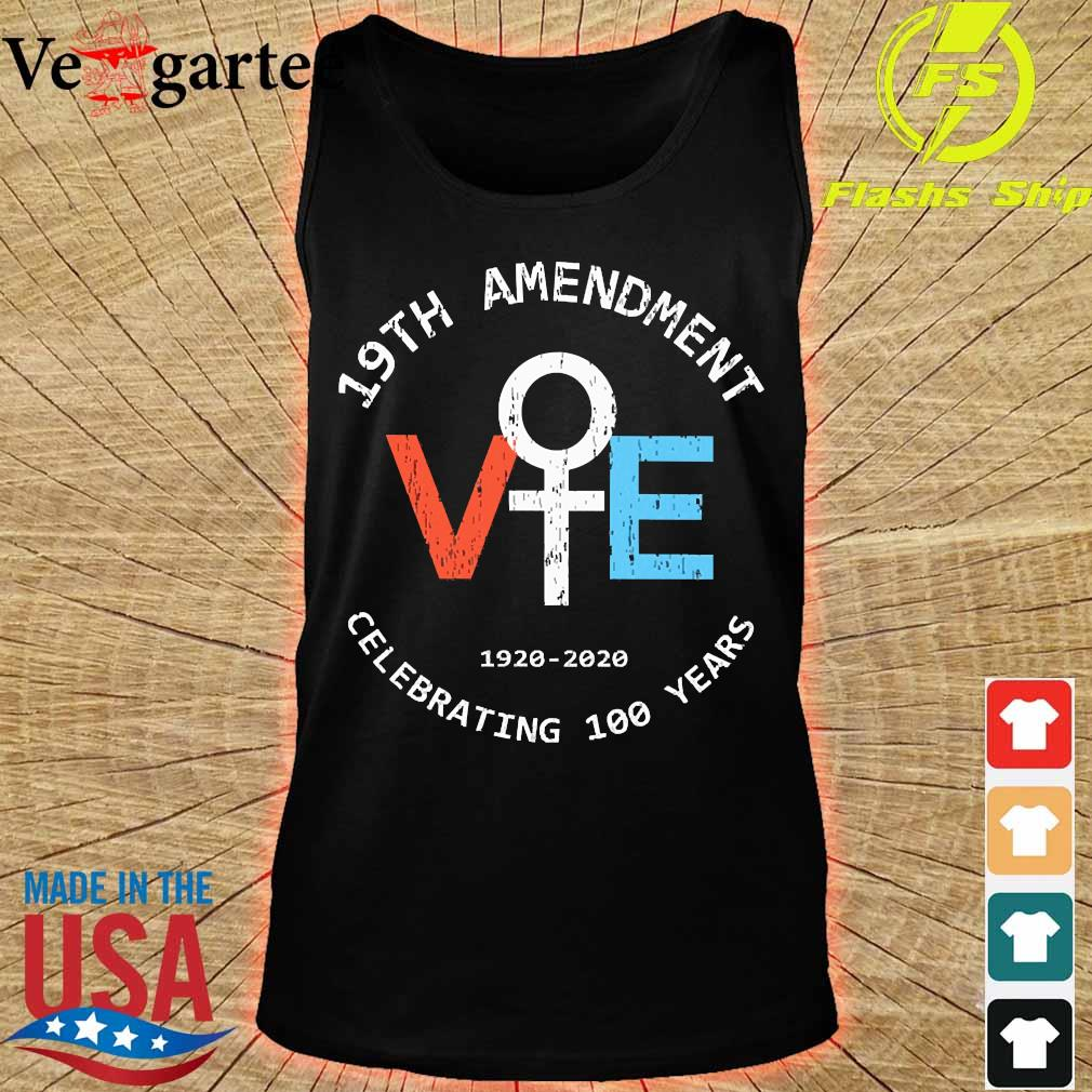 19th Amendment Vote 1920 2020 celebrating 100 Years s tank top