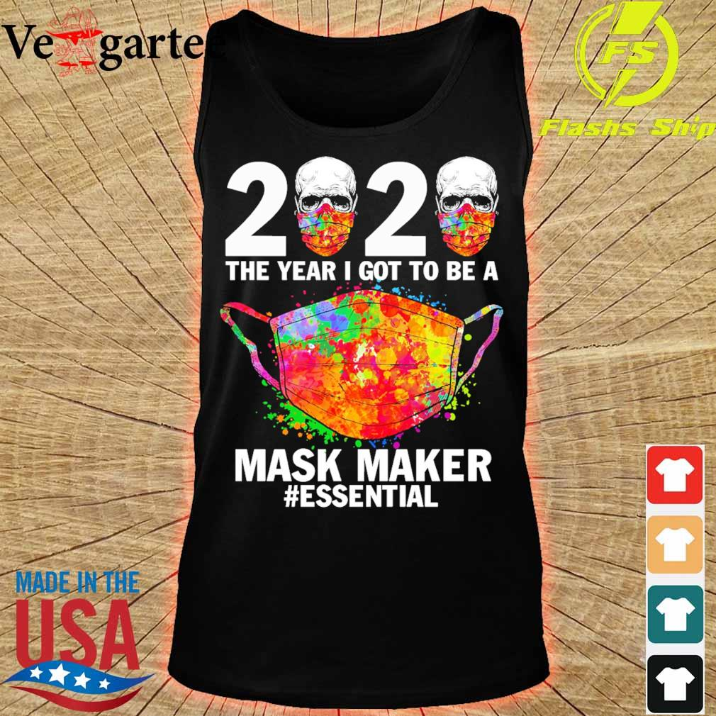 2020 the year i got to be a mask maker essential s tank top