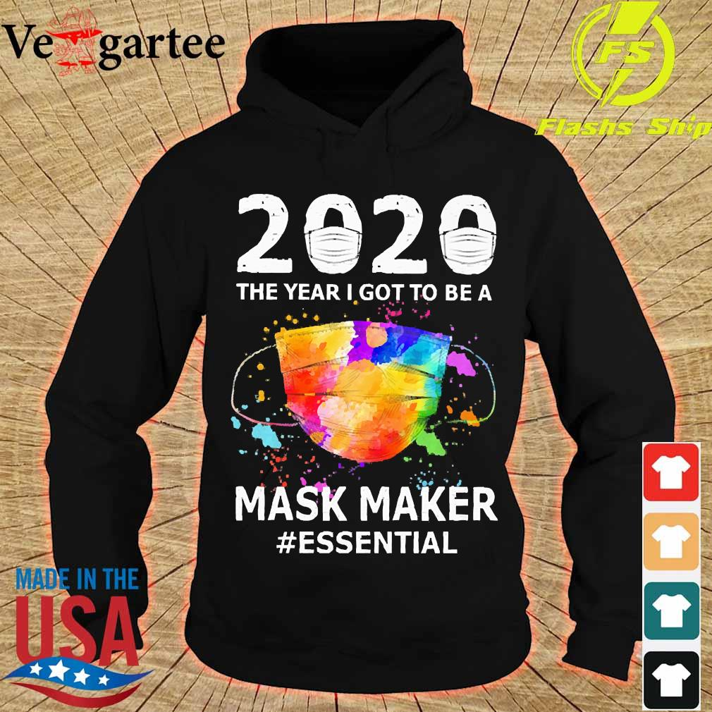 2020 the years I got to be a mask makes essential s hoodie