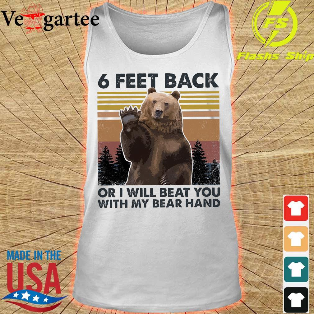 6 Feet back or I will beat You with my bare hand vintage s tank top
