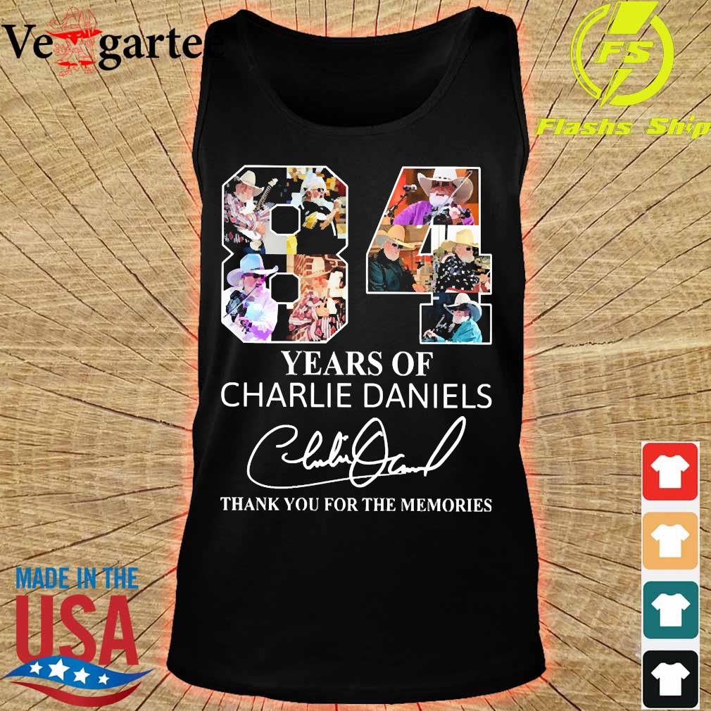 84 Years of Charlie Daniels thank You for the memories signature s tank top