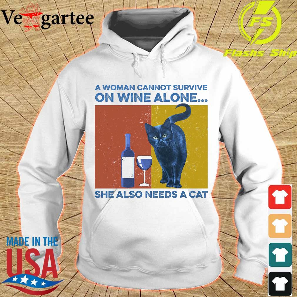A woman cannot survive on wine alone She also needs a cat vintage s hoodie