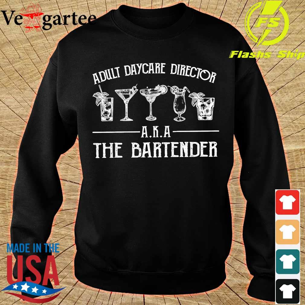 Adult daycare director AKA the bartender s sweater
