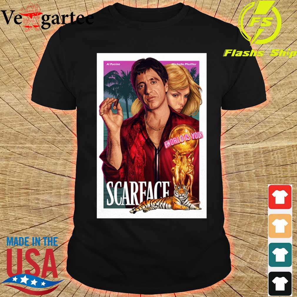 Al Pacino Michelle Pfeiffer world is yours Scarface shirt