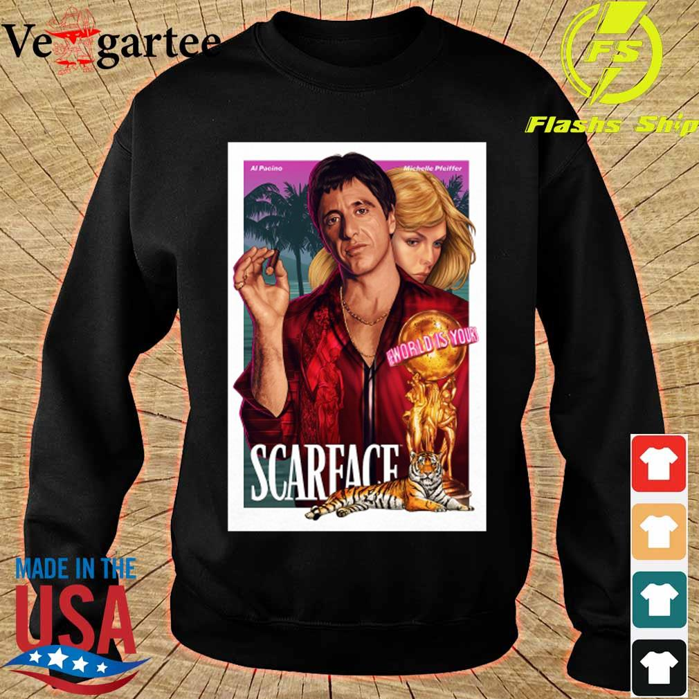 Al Pacino Michelle Pfeiffer world is yours Scarface s sweater