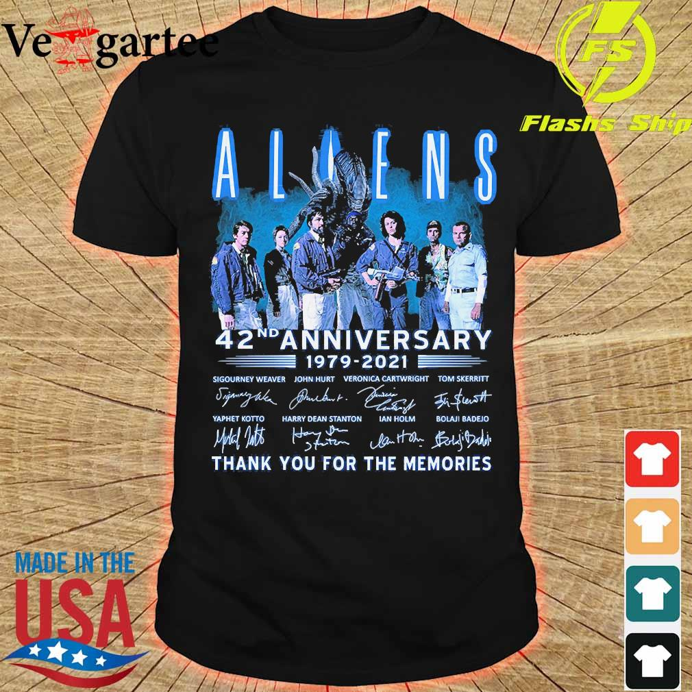 Aliens 42nd anniversary 179 2021 thank You for the memories signatures shirt