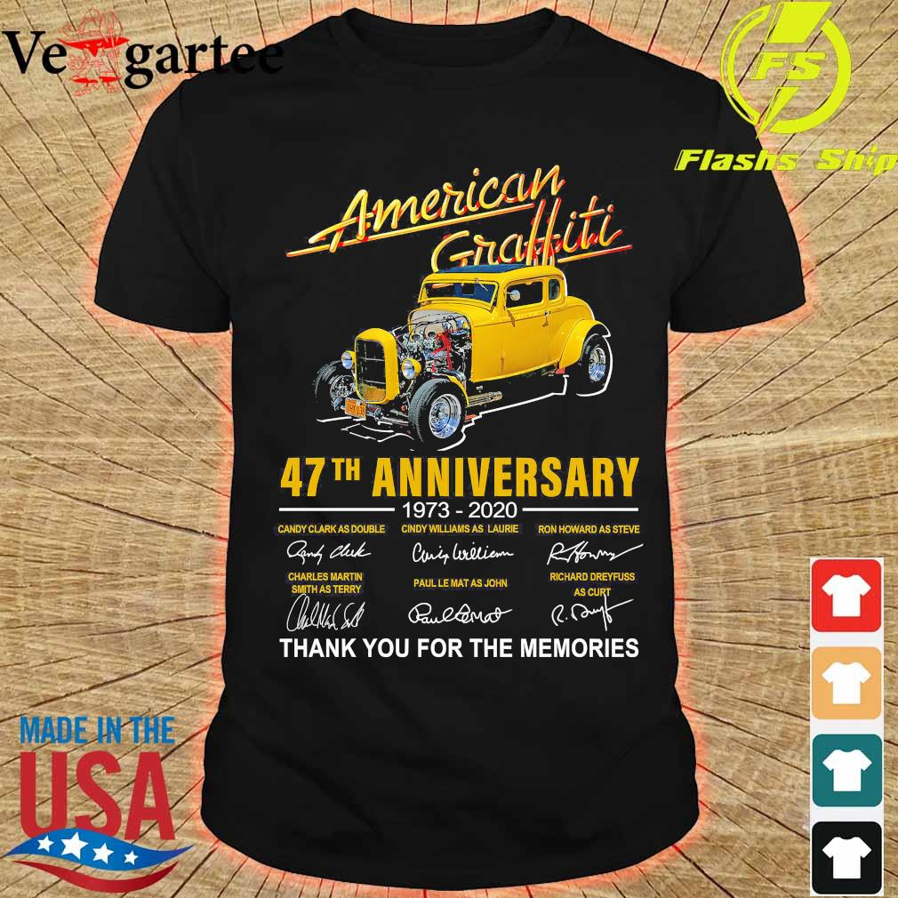 American Graffiti 47th anniversary 1973 2020 thank You for the memories signatures shirt