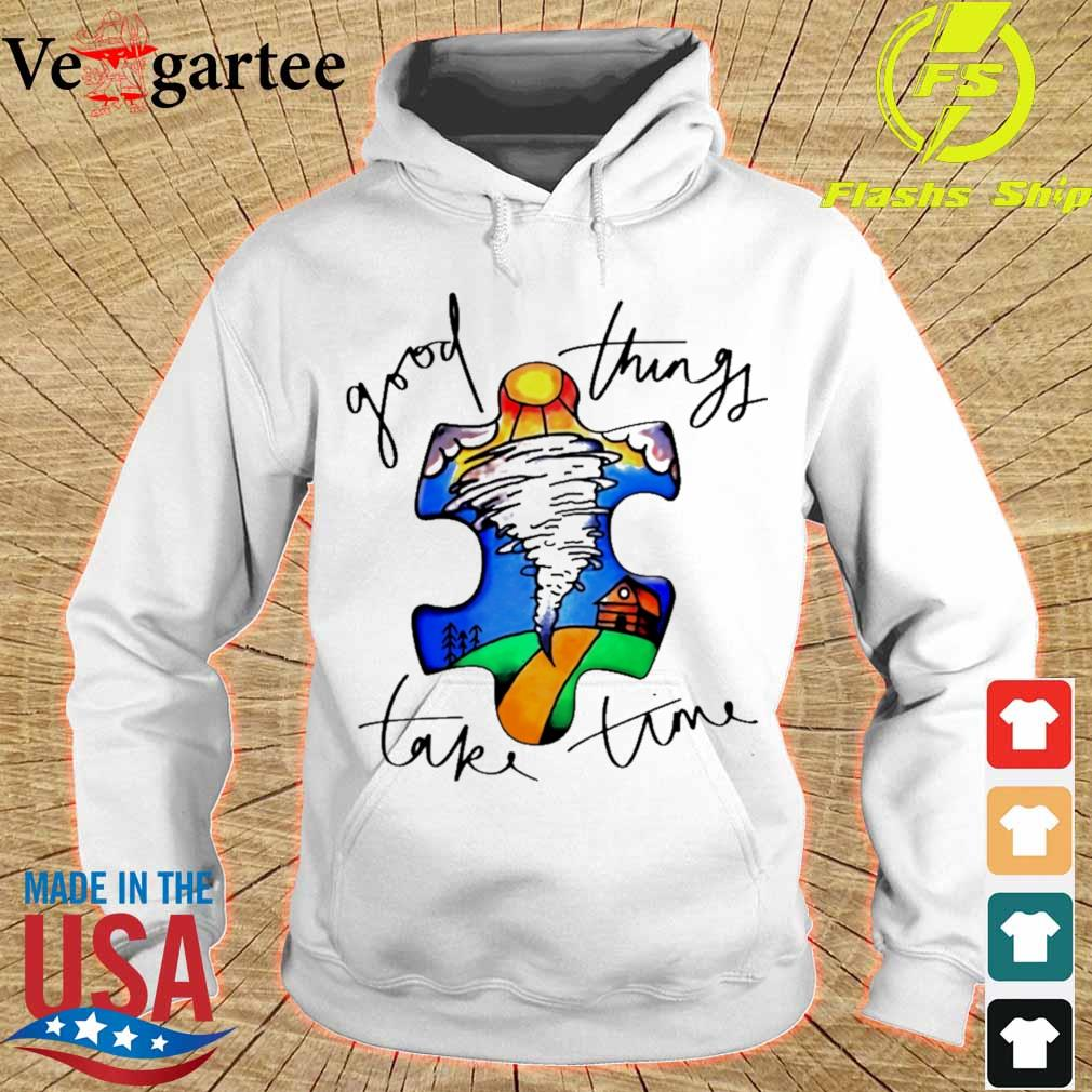 Autism good things take time s hoodie