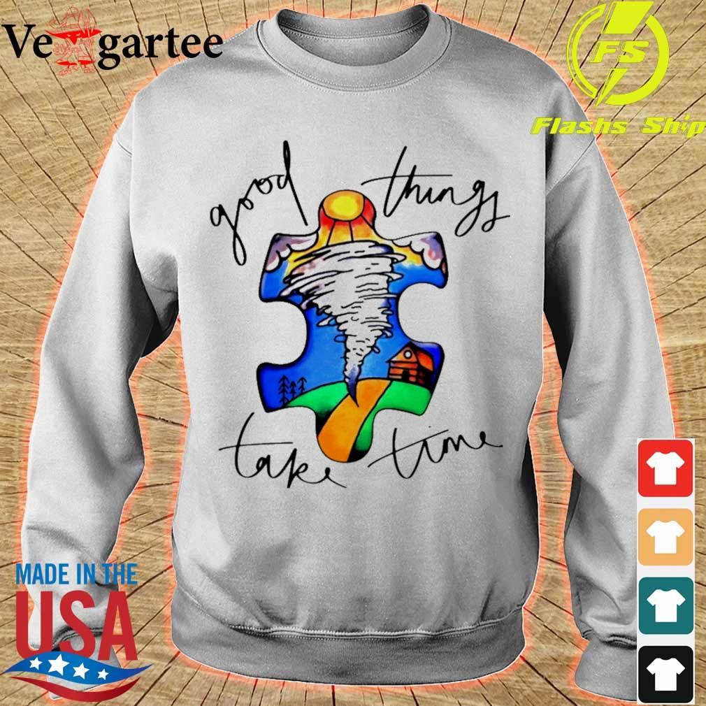 Autism good things take time s sweater