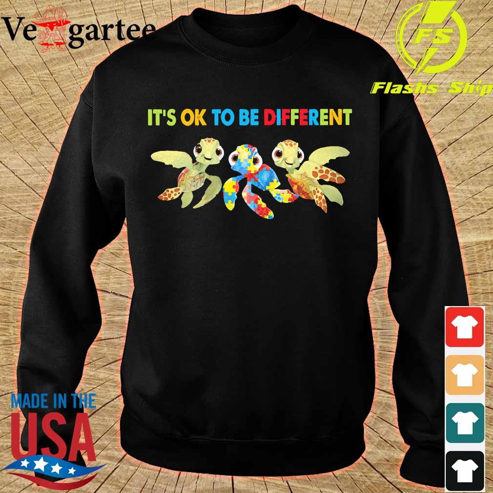 Autism Turtles It's ok to be different s sweater