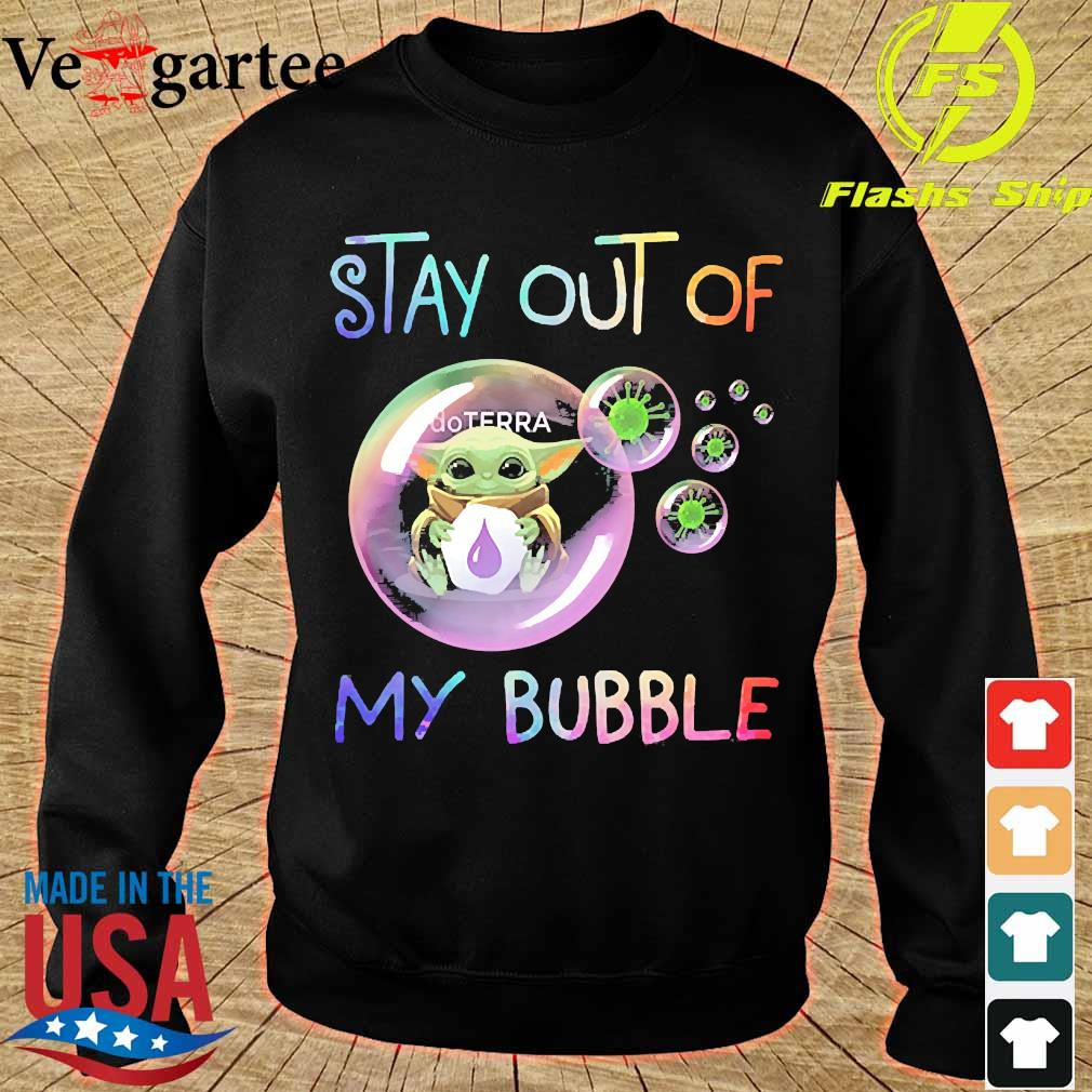 Baby Yoda hug doTERRA stay out of my bubble s sweater