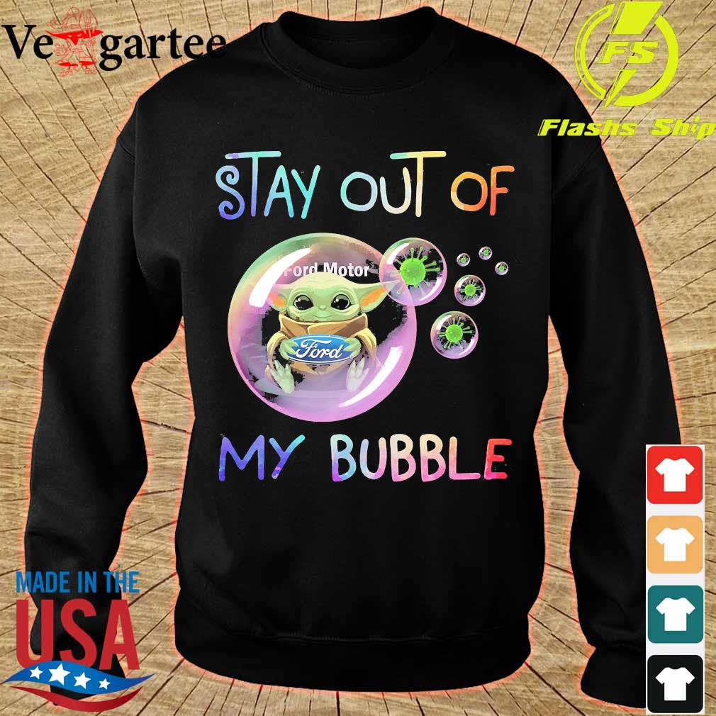 Baby Yoda hug Ford Motor stay out of my bubble s sweater