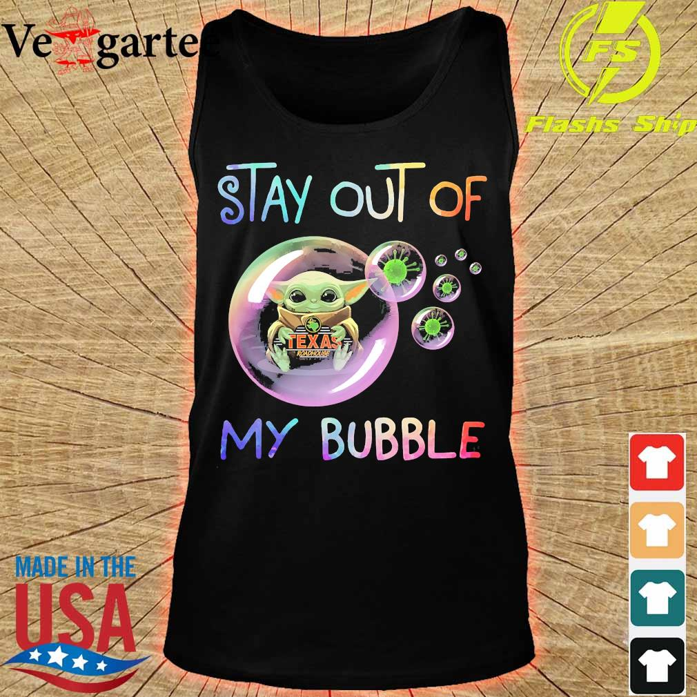 Baby Yoda hug Texas Roadhouse stay out of my bubble s tank top