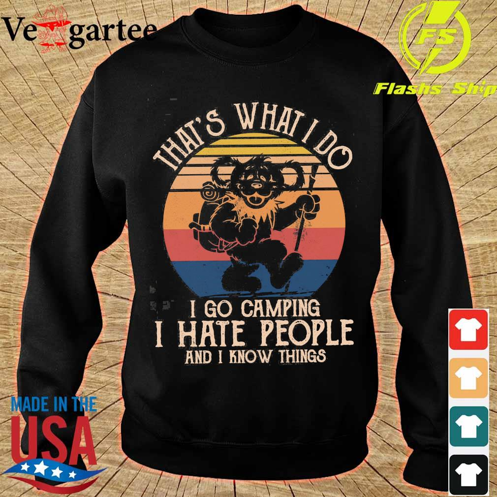 Bear That's what I do I go camping I hate people and I know things vintage s sweater