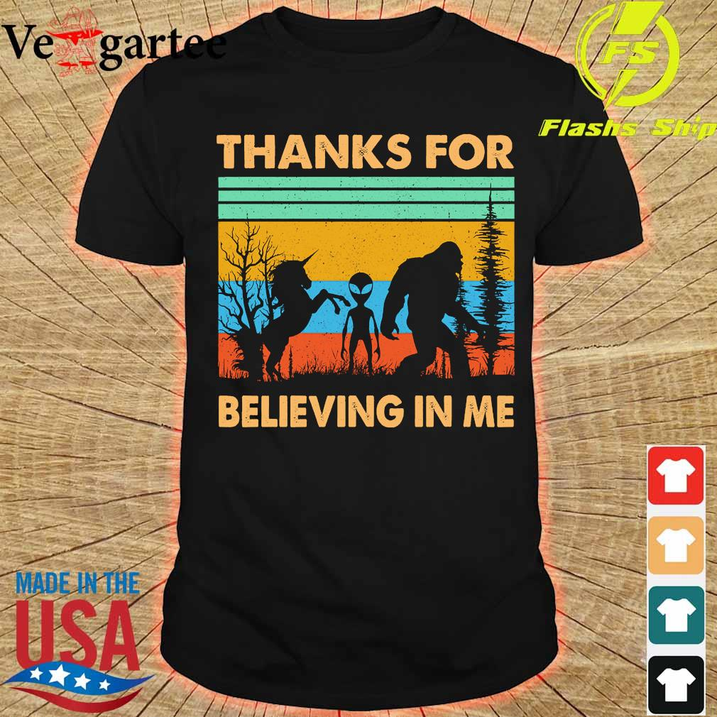 BIgfoot Alien Unicorn Thanks for believing in me vintage shirt