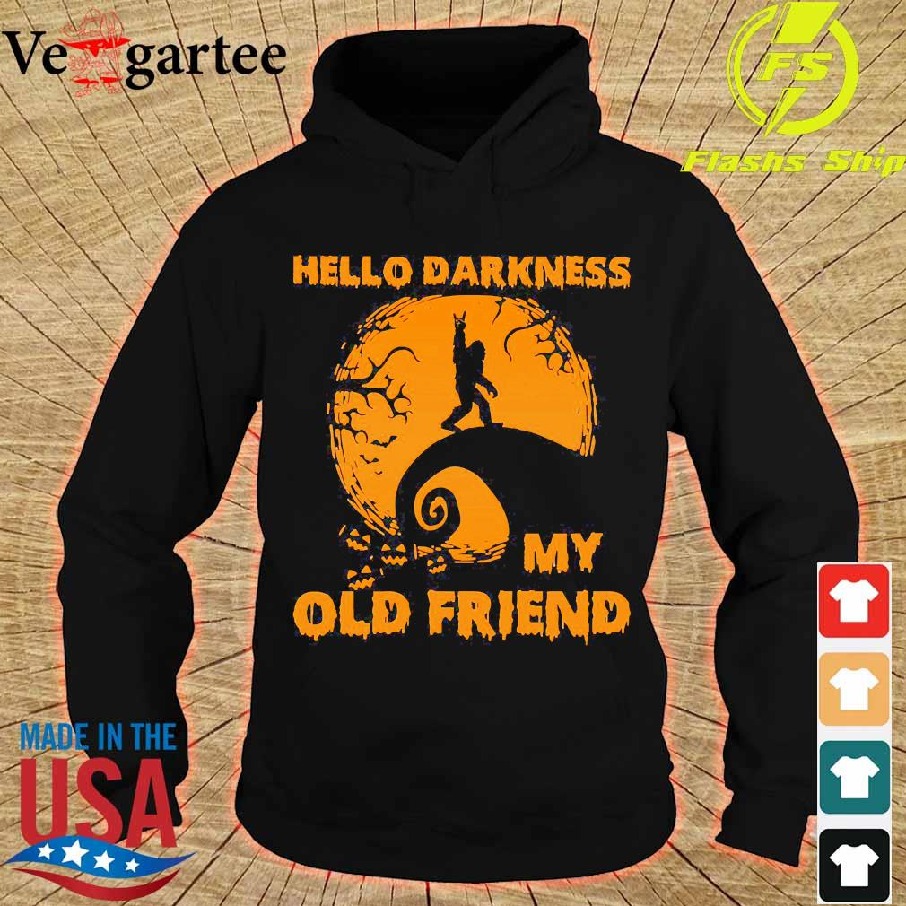 Bigfoot hello Darkness my old friend s hoodie