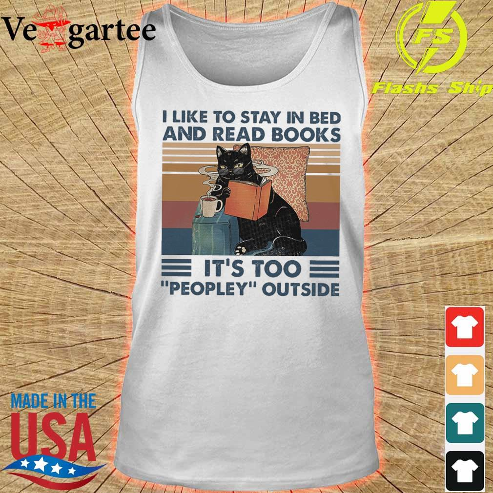 Black cat coffe I like to stay in bed and read books It's too peopley outside vintage s tank top