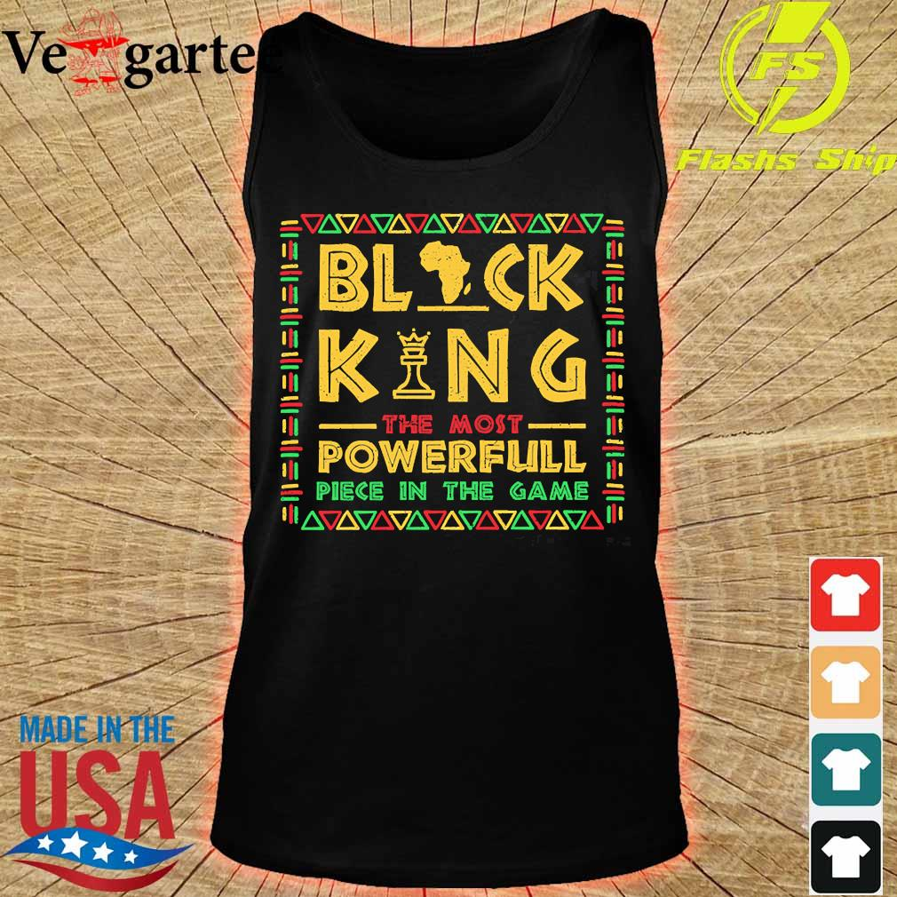 Black King the most powerful piece in the game s tank top