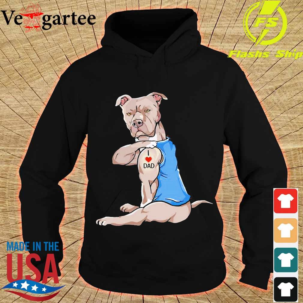 Black Pitbull tattoos I love Dad s hoodie