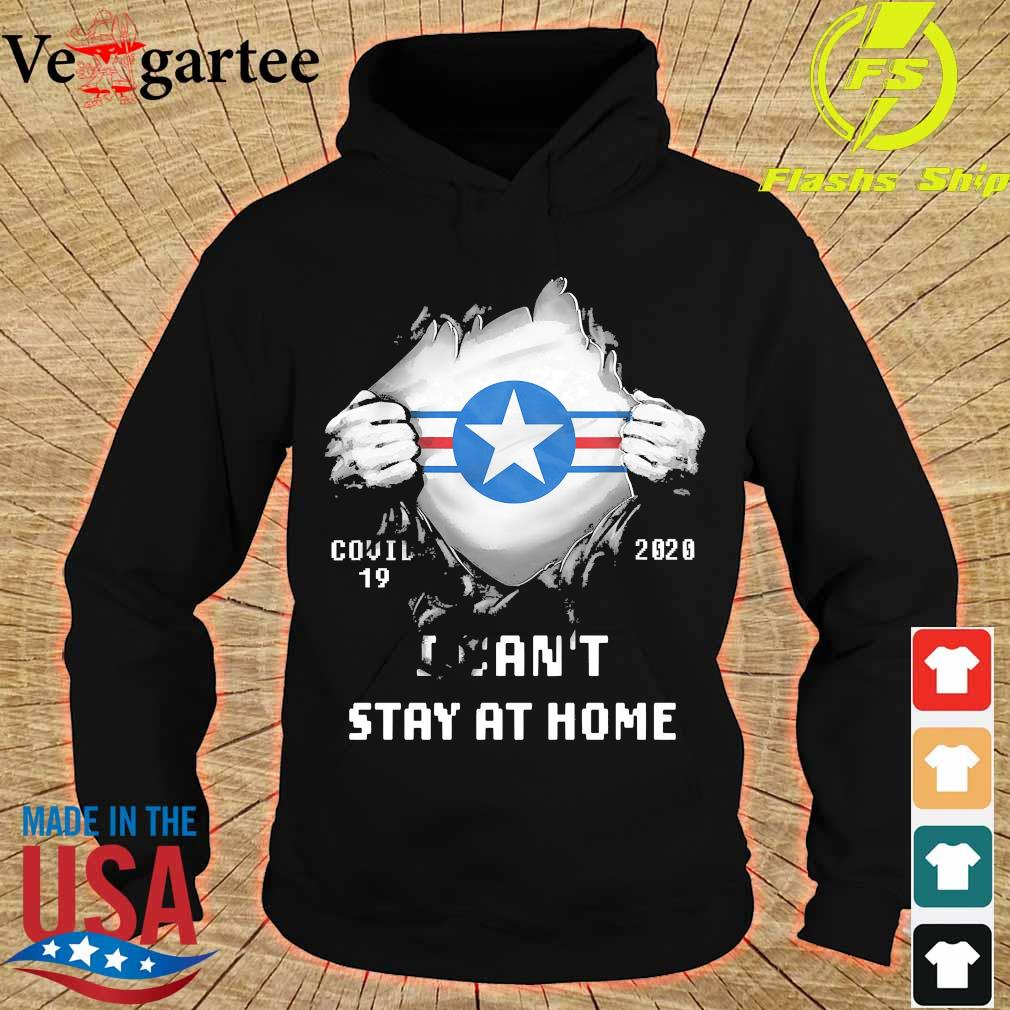 Blood inside me Air Force Roundel covid-19 2020 I can't stay at home s hoodie